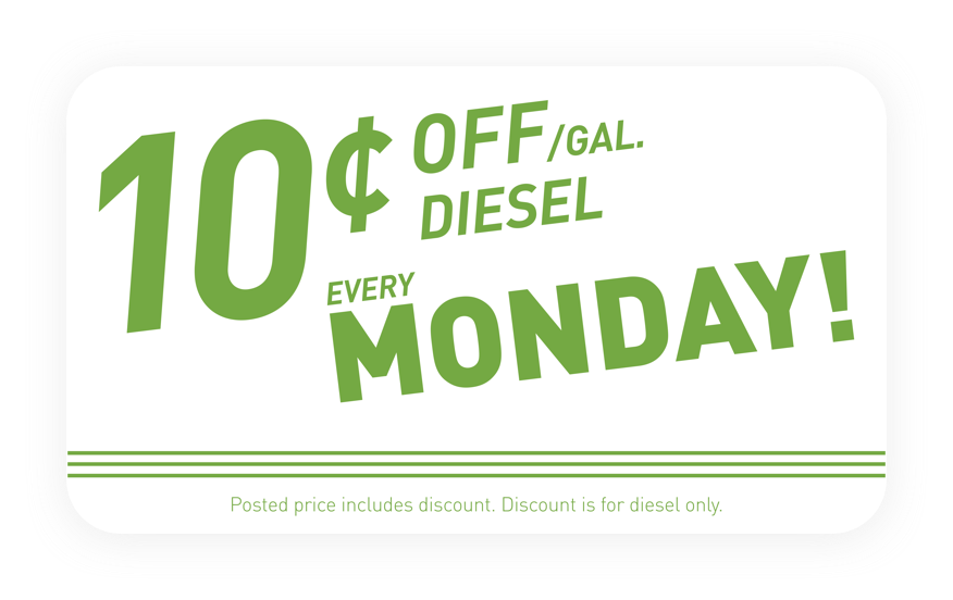 10 cents off gallon. Diesel every Monday.
